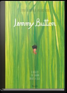 Jemmy Button, di Jennifer Uman e Valerio Vidali, Rizzoli