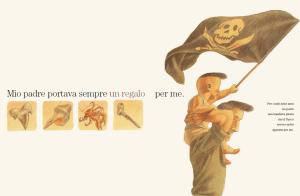 'Mio padre, il grande pirata' di Calì - Quarello, Orecchio Acerbo