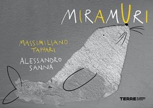 Miramuri, di Massimiliano Tappari e Alessandro Sanna, Terre di Mezzo