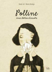 Polline, di Davide Calì e Monica Barengo, Kite edizioni